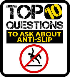 top 10 questions to ask about anti-slip